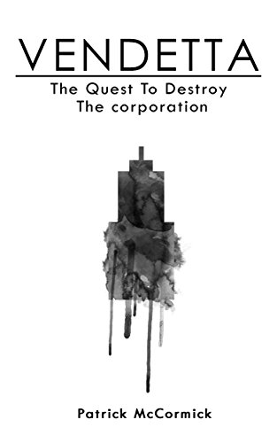 vendetta-the-quest-to-destroy-the-corporation-english-edition