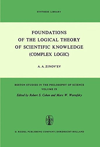 foundations-of-the-logical-theory-of-scientific-knowledge-complex-logic-boston-studies-in-the-philos