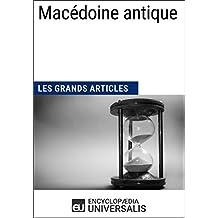 Macédoine antique: Les Grands Articles d'Universalis