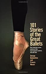 101 Stories of the Great Ballets (A Dolphin book)