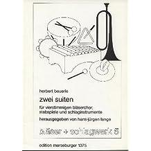 2 SUITEN - arrangiert für vier Stimmen - Bläser - Stabspiel - Schlagwerk [Noten / Sheetmusic] Komponist: BEUERLE HERBERT