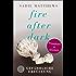 Fire after Dark - Gefährliche Erfüllung: Band 3 (Fire after Dark Trilogie)