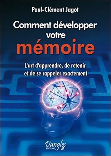 Comment développer votre mémoire par Paul-Clément Jagot