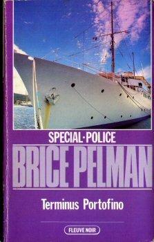 Terminus Portofino (Spécial-police) par Brice Pelman
