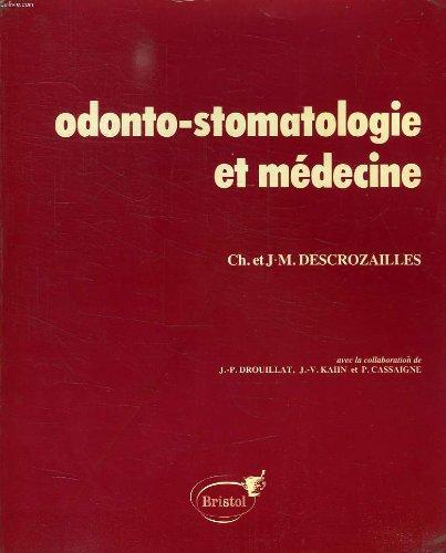 Odonto-stomatologie et medecine