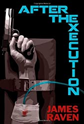 After the Execution by James Raven (2013-05-31)
