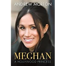 Meghan: A Hollywood Princess