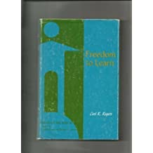 Freedom to learn;: A view of what education might become (Studies of the person) by Carl R Rogers (1969-08-01)