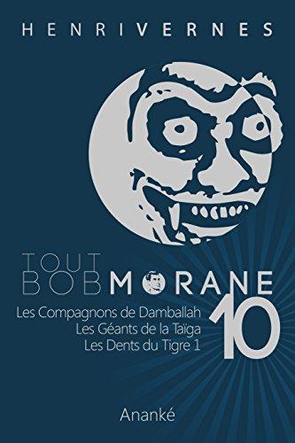 Tout Bob Morane/10 par Henri Vernes
