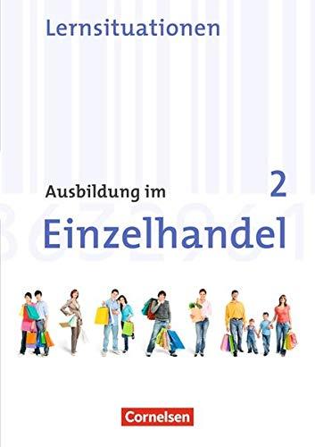 Ausbildung im Einzelhandel - Allgemeine Ausgabe: 2. Ausbildungsjahr - Arbeitsbuch mit Lernsituationen