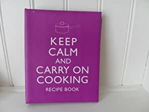 Keep Calm Recipe Book