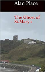 The Ghost of St.Mary's