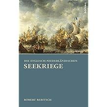 Die Englisch-Niederländischen Seekriege