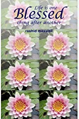 [Life is One Blessed Thing After Another] (By: R Maxwell) [published: July, 2005] Paperback