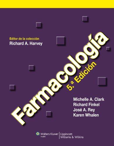 Farmacología (Lippincott's Illustrated Reviews Series) por Richard A. Harvey