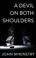 A Devil on Both Shoulders (Life and Other Contact Sports Book 2)