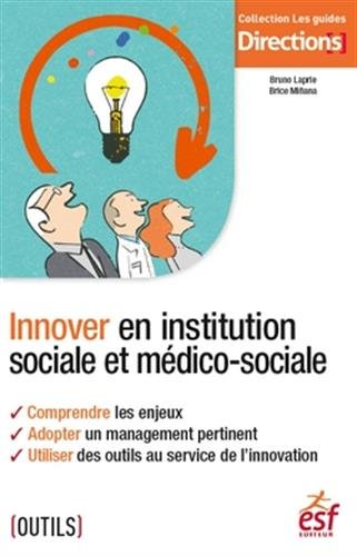 Descargar Libro Innover en institution sociale et médico-sociale de Bruno Laprie