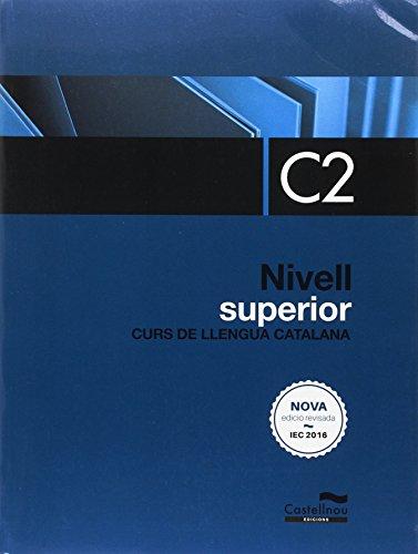Nivell Superior C2. Curs de llengua catalana (edició 2017) (Libros de texto)
