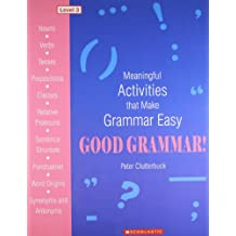 Good Grammar! -Level 3