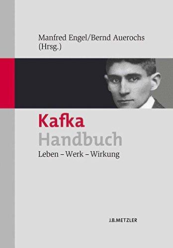 Kafka-Handbuch: Leben - Werk - Wirkung -