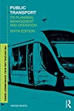 Public Transport (The Natural and Built Environment) - Peter R. White