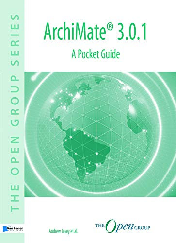 ArchiMate(R) 3.0.1 - A Pocket Guide (The open group series) por Andrew Josey