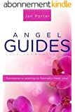 Angel Guides, love communication: Get your Angel groove on! Someone is waiting to formally meet you! (English Edition)