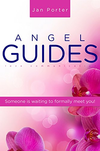 ebook: Angel Guides, love communication: Get your Angel groove on! Someone is waiting to formally meet you! (B00JSS7HLK)