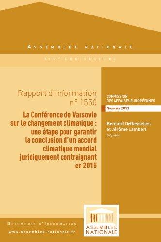 Couverture du livre Rapport d'information « La Conférence de Varsovie sur le changement climatique :une étape pour garantir la conclusion d'un accord climatique mondial juridiquement contraignant en 2015 »