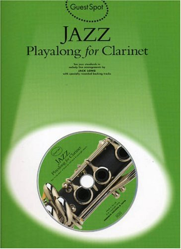 Guest Spot Jazz Playalong For Clarinet Bk/Cd (Book, CD): Noten, CD für Klarinette -
