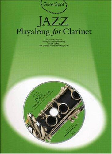 Guest Spot Jazz Playalong For Clarinet Bk/Cd (Book, CD): Noten, CD für Klarinette