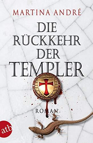 Die Rückkehr der Templer: Roman (Gero von Breydenbach, Band 3)