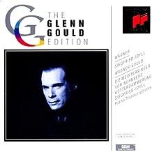 The Glenn Gould Edition: Wagner