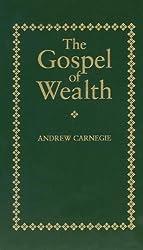 The Gospel of Wealth (Little Books of Wisdom (Applewood))
