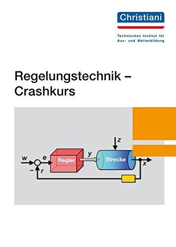 Regelungstechnik - Crashkurs