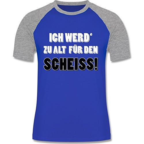 Statement Shirts - Ich werd' zu alt für den Scheiss! - zweifarbiges Baseballshirt für Männer Royalblau/Grau meliert