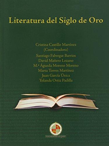 Literatura del siglo de Oro (Mayores) por Cristina Castillo Martínez