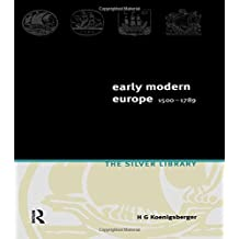 Early Modern Europe 1500-1789 by H.G. Koenigsberger (1999-09-01)