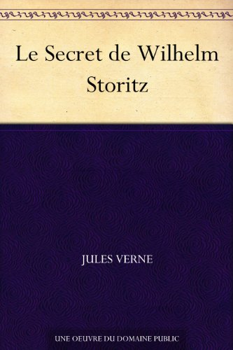 Couverture du livre Le Secret de Wilhelm Storitz