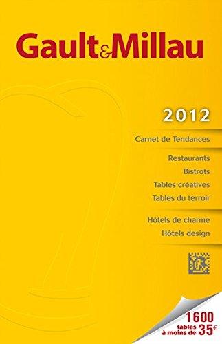 Gault Millau Guide France 2012 (Gault Millau - weitere Führer)