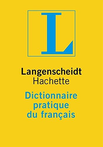 Langenscheidts Dictionnaire pratique du francais. par Florian Langenscheidt