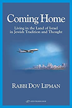 Coming Home: Living In The Land Of Israel In Jewish Tradition And Thought Paperback por Rabbi Dov  Lipman epub