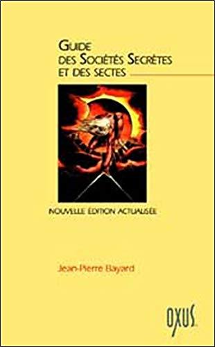 Guide sociétés secrètes et sectes