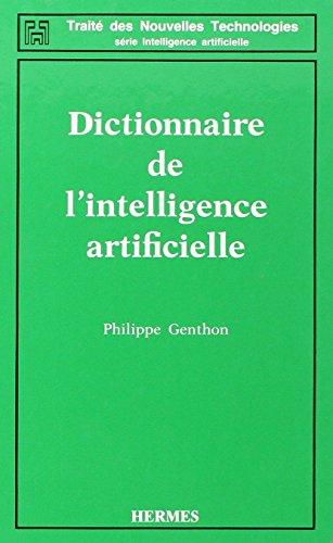 Dictionnaire de l'intelligence artificielle