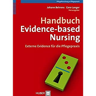 Handbuch Evidence-based Nursing. Externe Evidence für die Pflegepraxis