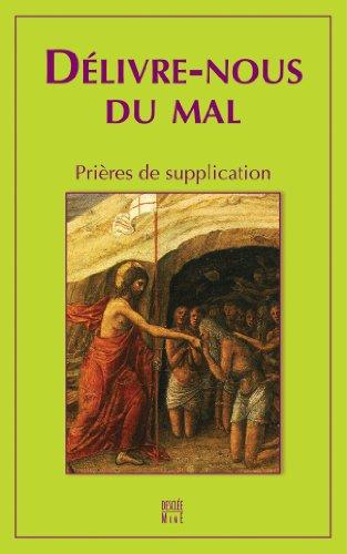 dlivre-nous-du-mal-prires-de-supplication
