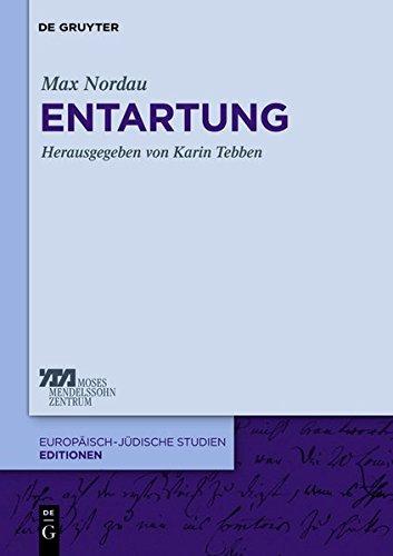 Entartung (Europäisch-jüdische Studien - Editionen, Band 1)