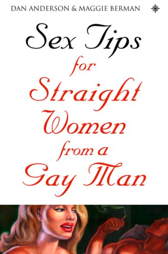 Sex Tips for Straight Women From a Gay Man (English Edition) por Dan Anderson