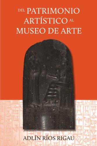 Del Patrimonio Artístico al Museo de Arte