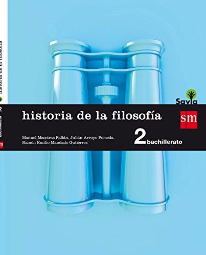 Historia de la filosofía. 2 Bachillerato. Savia - 9788467587173